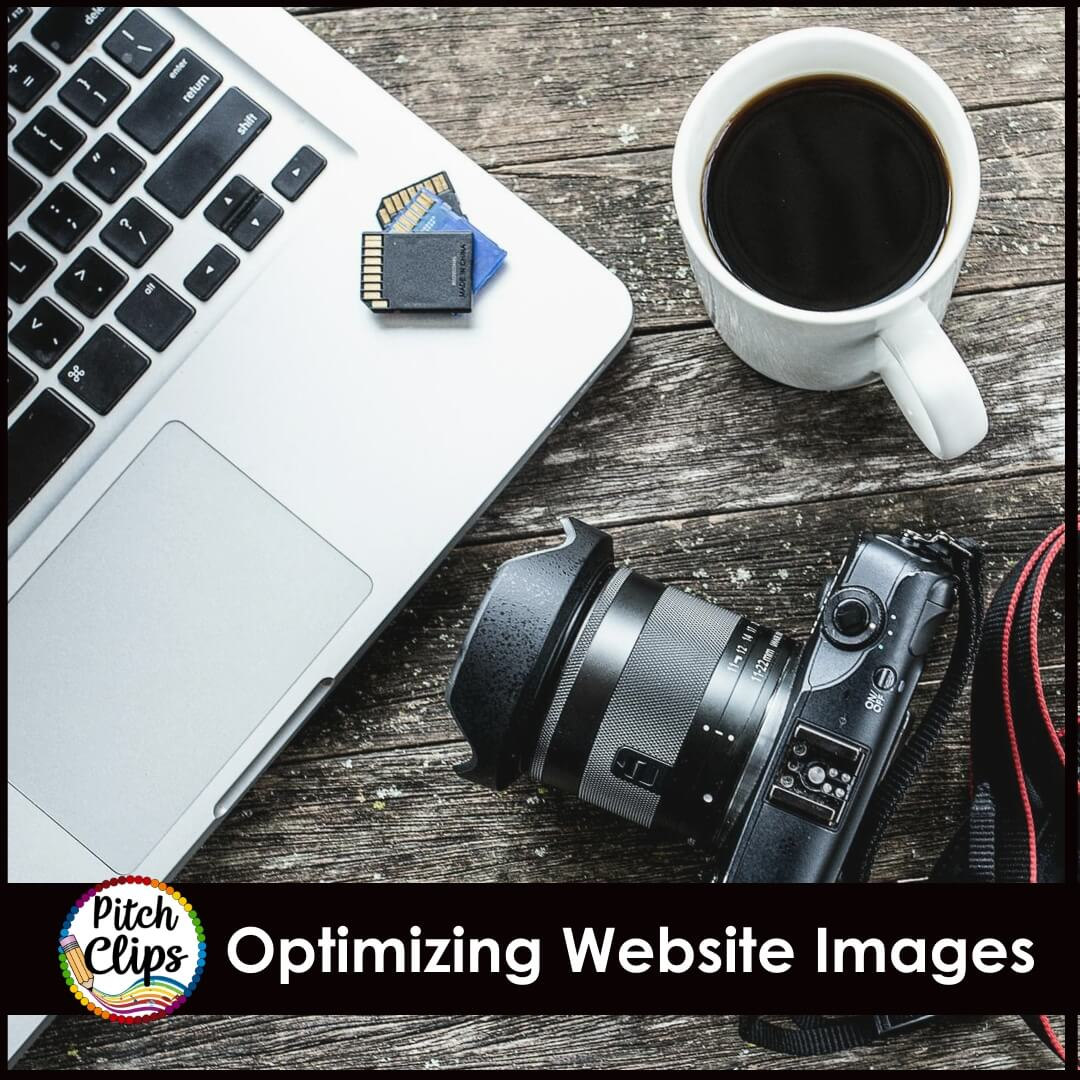 Camera by computer. Text: Optimizing Website Images