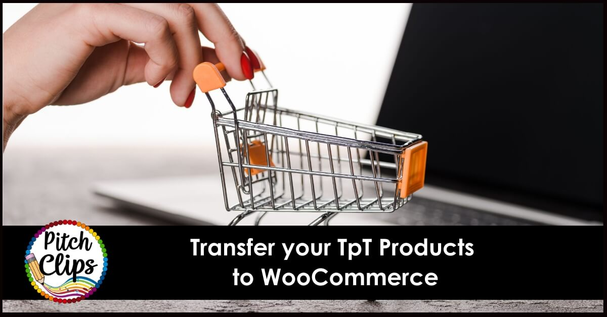 "picture of shopping cart with text ""Import TpT Products to WooCommerce"""